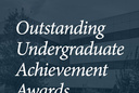 Outstanding Undergraduate Achievement Awards