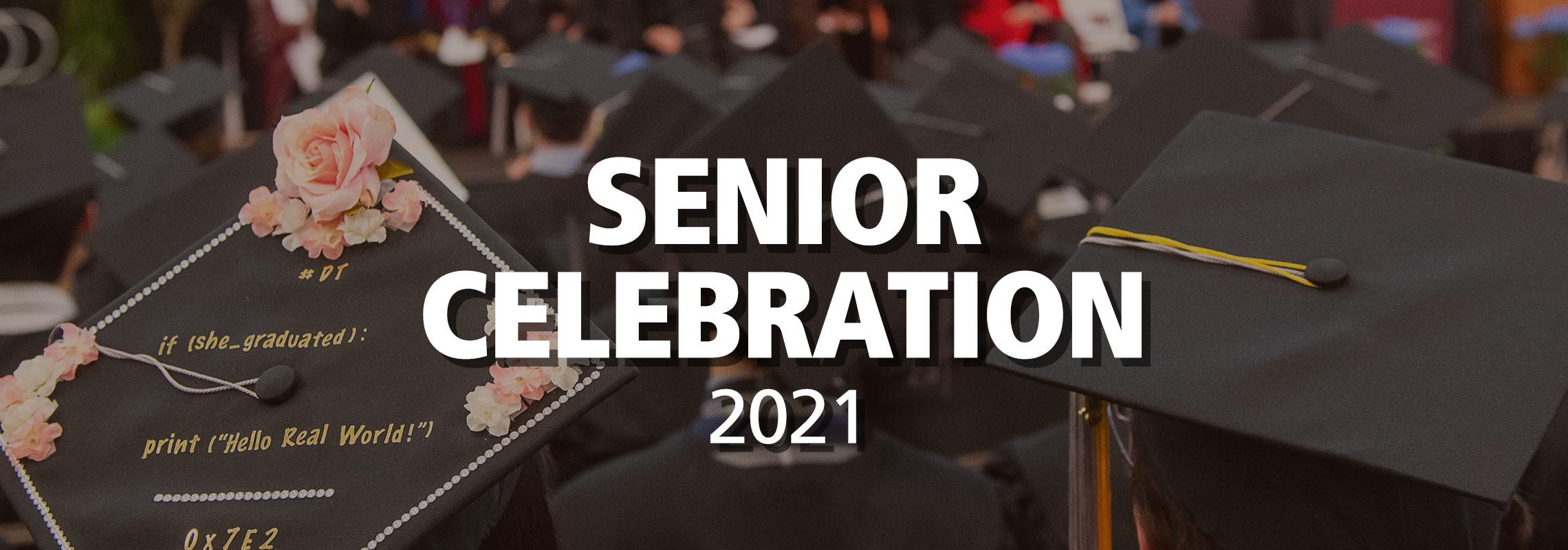 Senior Celebration 2021