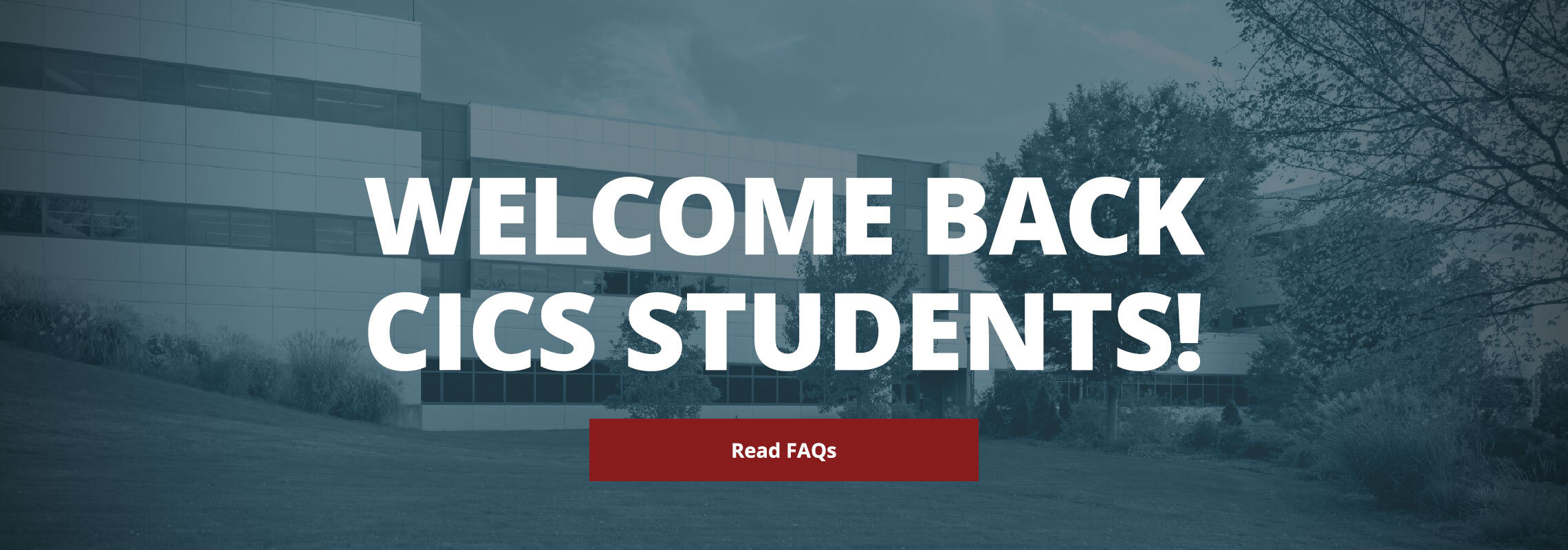 Welcome Back CICS Students!