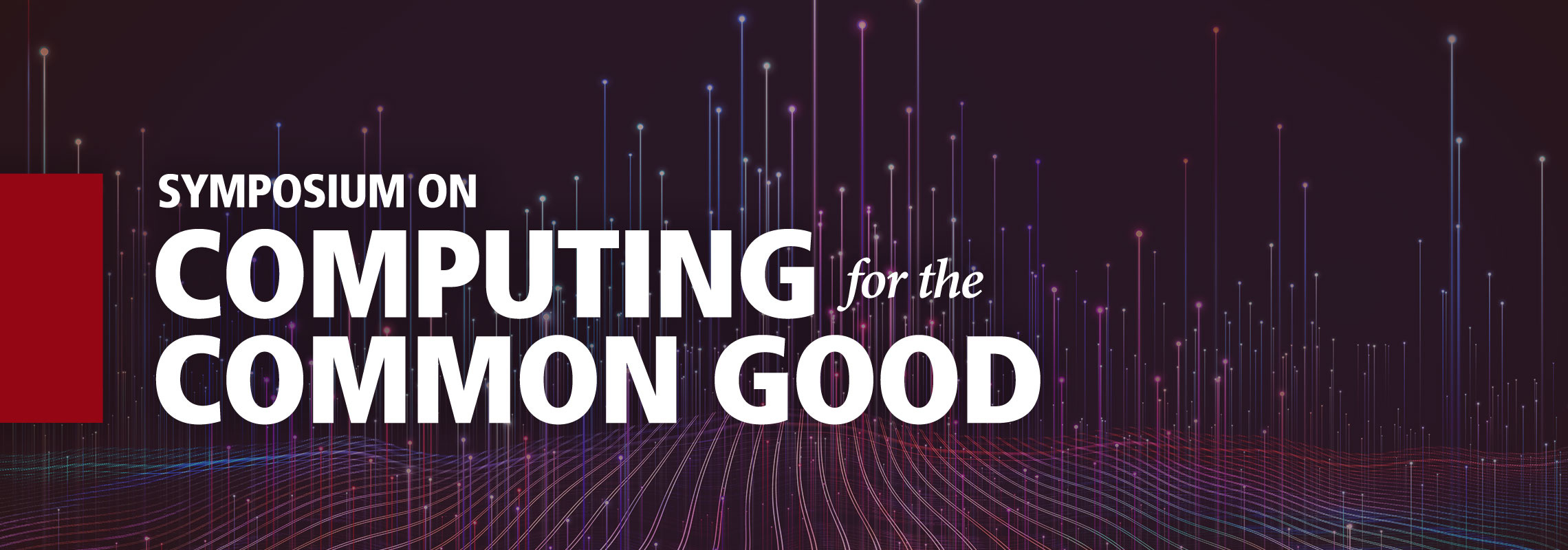 Symposium on Computing for the Common Good